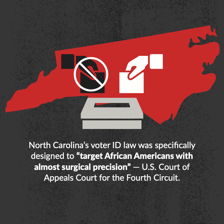 """North Carolina's voter ID law was specifically designed to """"target African Americans with almost surgical precision"""" — U.S. Court of Appeals Court for the Fourth Circuit."""